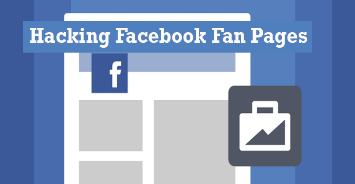 Warning! How Hackers Could Hijack Your Facebook Fan Page With This Trick