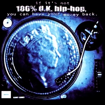 Various Artists - If It's Not 100% U.K. Hip-Hop, You Can Have Your Money Back (1999) (Inglaterra)