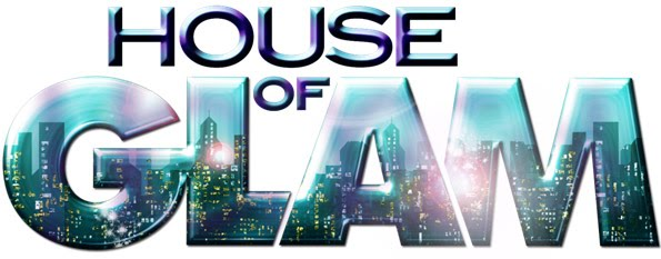 Loving 'House of GLAM'