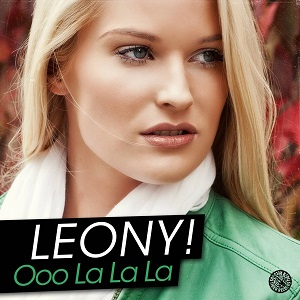 REVIEW: Leony!  Ooo La La La incl remixes out on Tiger records  Flux