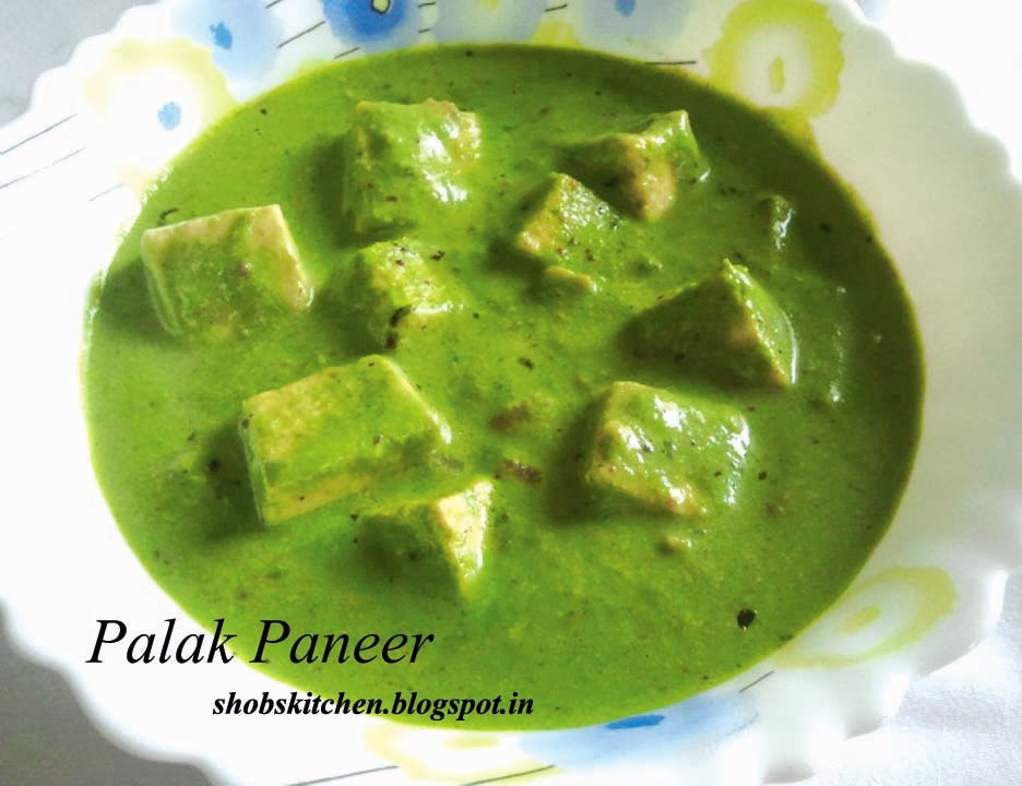 Palak Paneer / Cottage Cheese in Creamy Spinach - ShobsKitchen