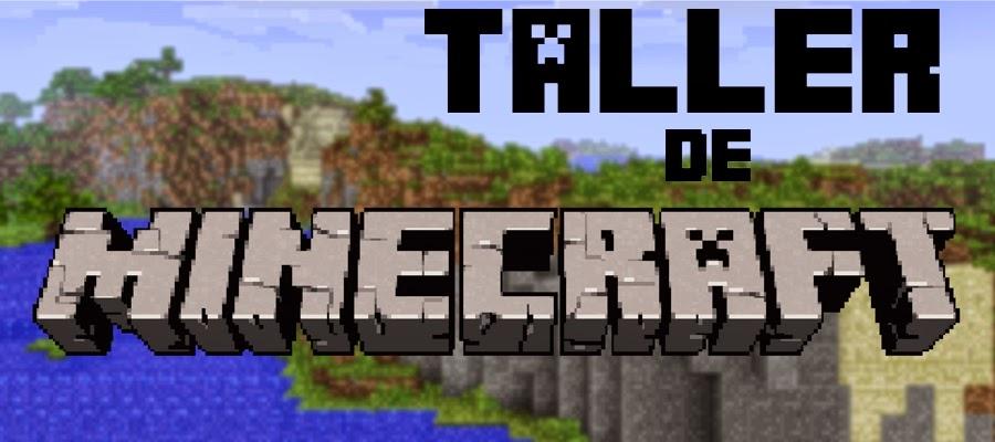 Taller de Minecraft