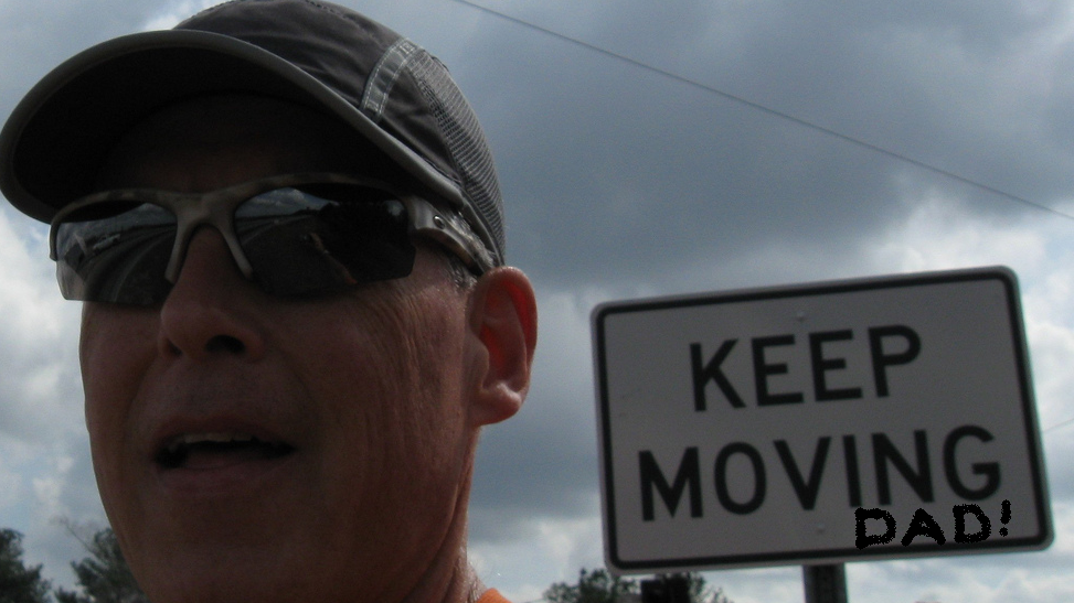 Keep Moving Dad