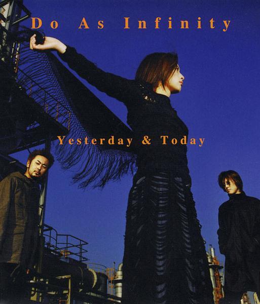 Do As Infinity Yesterday Amp Today Lyrics Hot Sexy