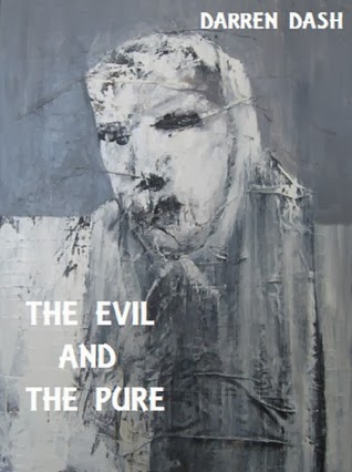 https://www.goodreads.com/book/show/20623020-the-evil-and-the-pure