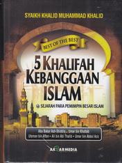 5 khalifah kebanggaan islam rumah buku iqro toko buku online buku islam