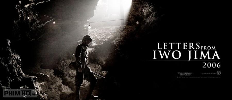 Phim Những Lá Thư Từ Iwo Jima VietSub HD | Letters From Iwo Jima 2006