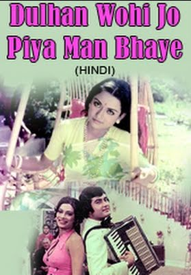 Movies Dulhan Wohi Jo Piya Man Bhaaye Watch Bollywood Movie Online