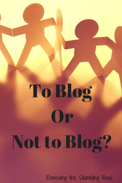 To blog or not to blog; Removing the Stumbling Block