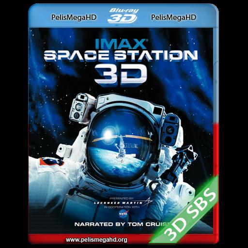 ESTACIÓN ESPACIAL 3D (2002) FULL 3D SBS 1080P HD MKV INGLÉS SUBTITULADO