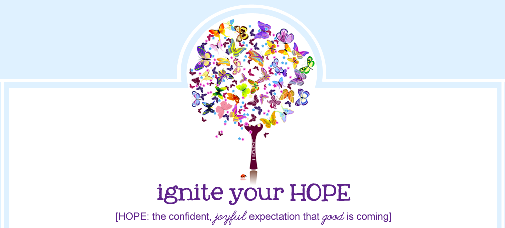 Ignite Your Hope