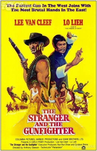 The Stranger And The Gunfighter 1974 Movie Poster Starring Lee Van Cleef and Lo Lieh