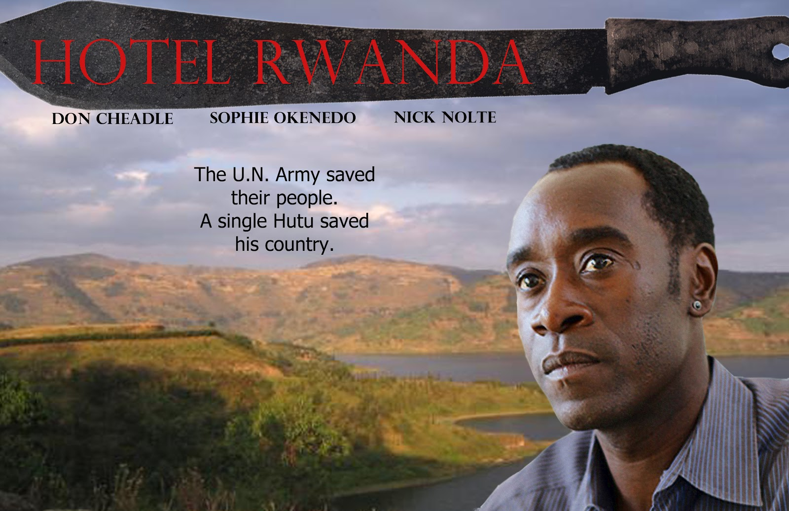 hotel rwanda the movie A hotel manager gives housing to tutsis refugees through their struggle with the militia.