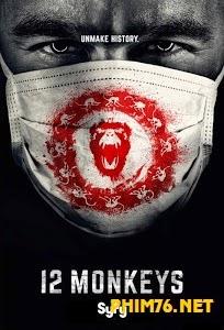 Mười Hai Con Khỉ 2015|| 12 Monkey Season 1