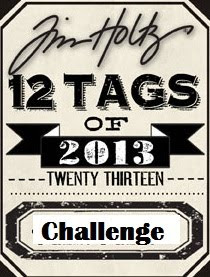 I'm Participating in Tim Holtz' - 12 Tags of 2013