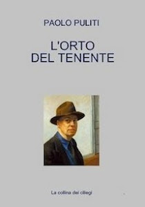 """""""L'ORTO DEL TENENTE"""", di Paolo Puliti"""