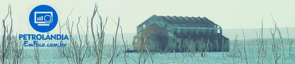 Petrolândia em Foco