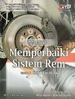 toko buku rahma: buku MODUL : MEMPERBAIKI SISTEM REM, pengarang wahyu triyono sumaryanto, penerbit erlangga