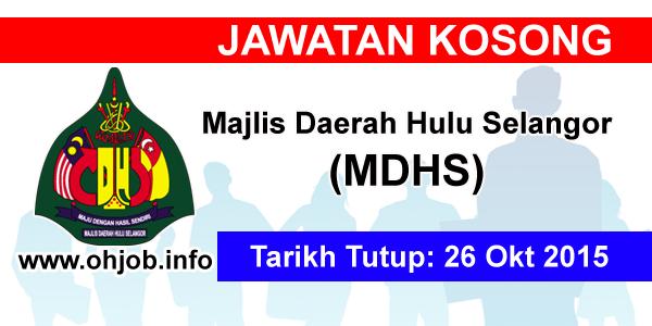 Jawatan Kerja Kosong Majlis Daerah Hulu Selangor (MDHS) logo www.ohjob.info oktober 2015