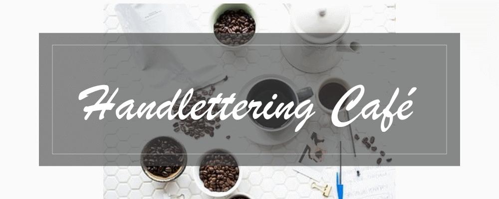 Handlettering Café