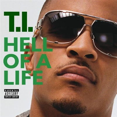 Photo T.I. - Hell Of A Life Picture & Image