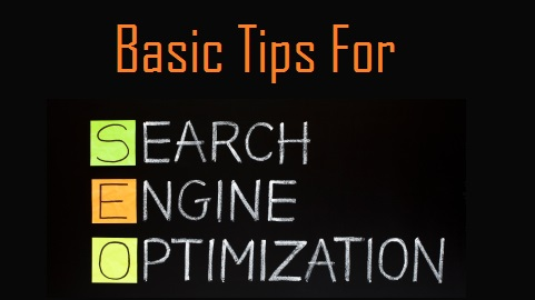 Basic Tips for Search Engine Optimization