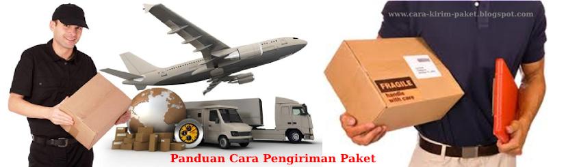 Panduan Cara Kirim Paket | Tutorial Cara Mengirim Paket Lengkap