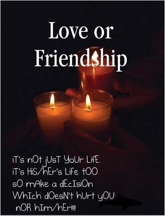 Quotes About Love Vs Friendship : cOnFuSeD: lOvE vs fRieNdsHIp