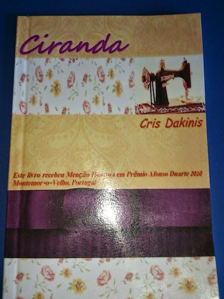 Ciranda, meu sexto livro, publicado em dezembro de 2014 pela Editora Costelas Felinas.