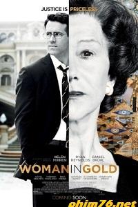 Cuộc Chiến Đòi Tranh Quý - Woman In Gold