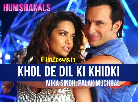 Khol De Dil Ki Khidki Lyrics from Humshakals (2014)