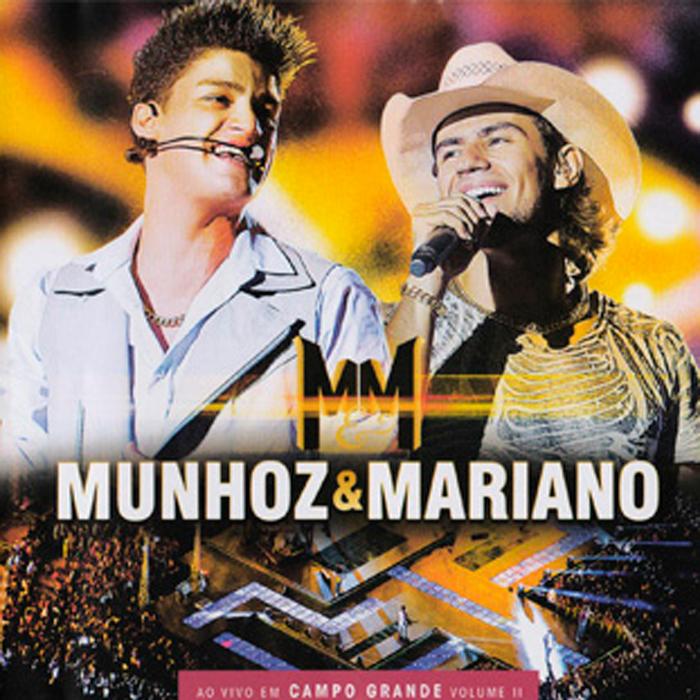 hgchjsdgdhdsfg545mm Munhoz e Mariano   Ao Vivo em Campo Grande Vol. 2
