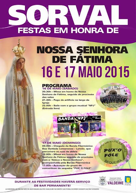 Sorval, Festas em Honra de Nossa Senhora de Fátima, 16 e 17 de Maio de 2015