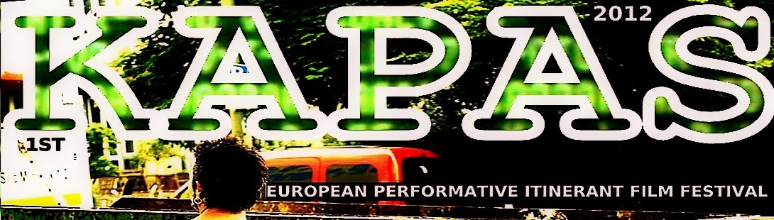 KAPAS European Itinerant Film Festival about Performance & Antisystem