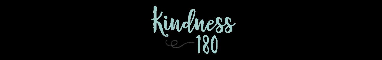 Kindness180