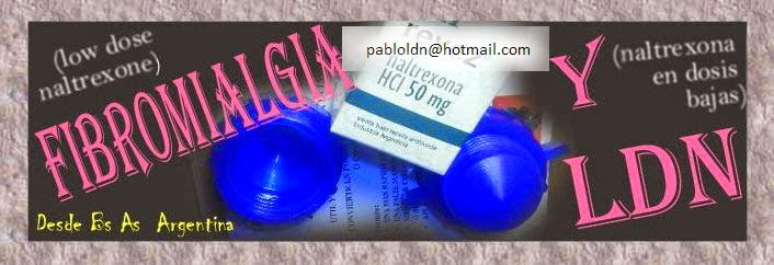 fibromialgia y ldn - Naltrexona Dosis Bajas - Diario de un Paciente - Low Dose Naltrexone