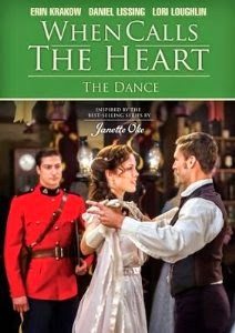When Calls The Heart~The Dance DVD Giveaway