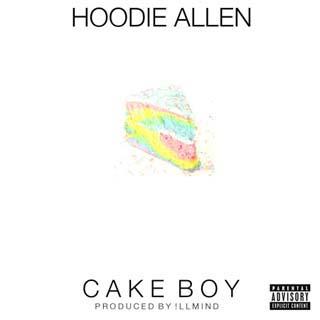 Hoodie Allen – Cake Boy Lyrics | Letras | Lirik | Tekst | Text | Testo | Paroles - Source: musicjuzz.blogspot.com