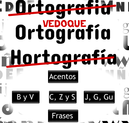 http://www.vedoque.com/juegos/juego.php?j=ortografia-vedoque&