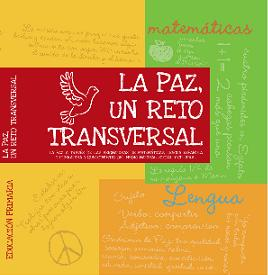 http://www.orientacionandujar.es/2012/01/18/materiales-para-trabajar-transversalmente-la-paz-primaria-y-secundaria/