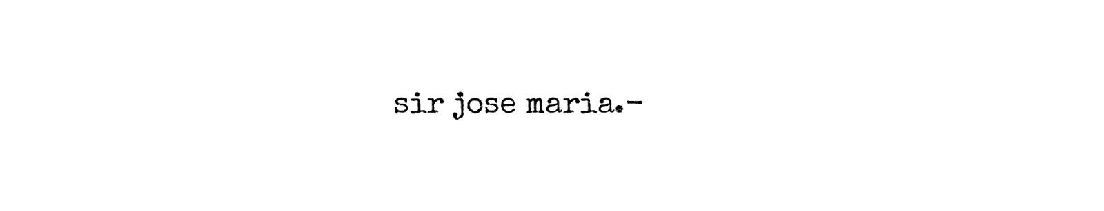 Sir Jose Maria