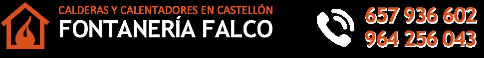 Calderas en Castellón · 657 936 602 · FONTANERÍA FALCO