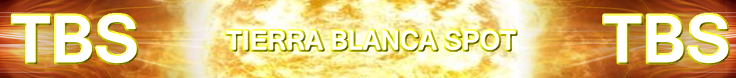 TIERRA BLANCA SPOT