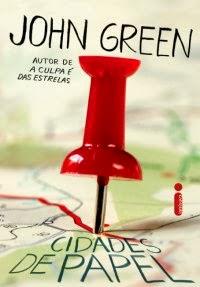 Joana leu: Cidades de Papel, de John Green