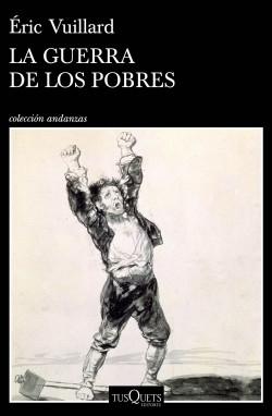 La guerra de los pobres, Éric Vuillard