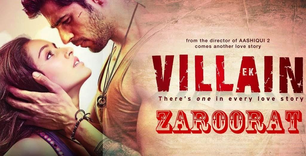 Zaroorat Ek Villain - Shraddha Kapoor, Sidharth, Mithoon - Mohit Suri