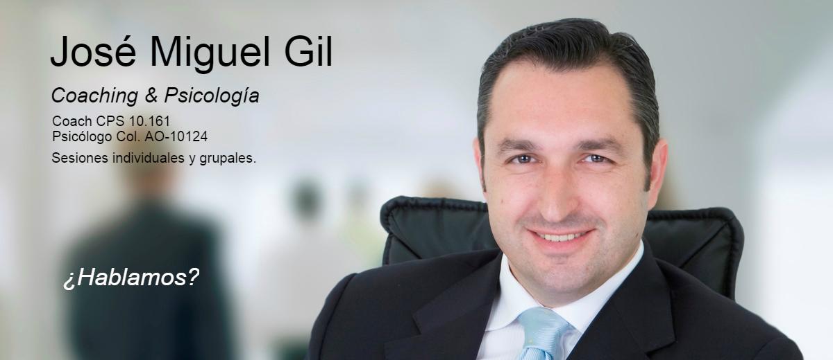 José Miguel Gil,Coaching Empresarial,Coaching Personal,Cursos de Coaching, liderazgo, motivación.