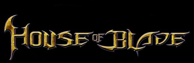 The House Of Blade