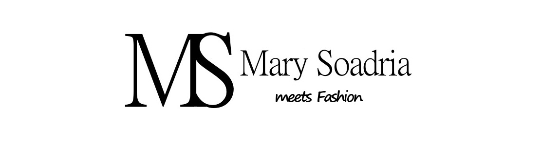 MarySoadriaMeetsFashion
