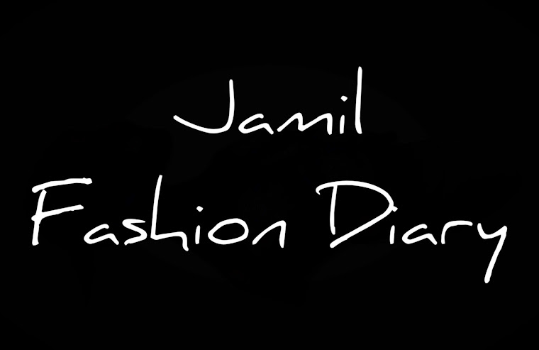 Jamil Fashion Diary